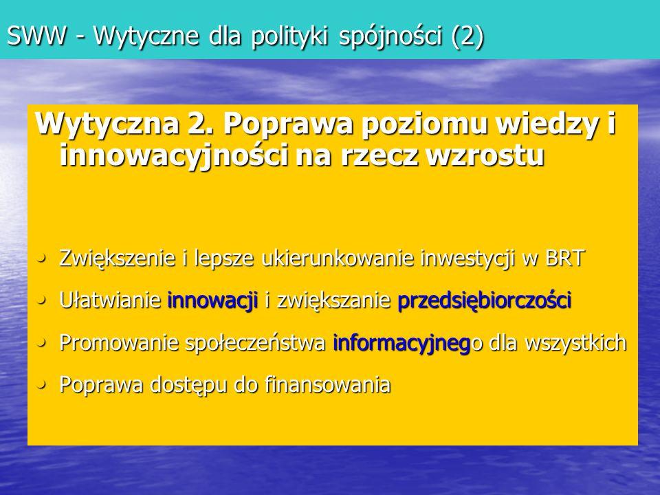 SWW - Wytyczne dla polityki spójności (2) Wytyczna 2.