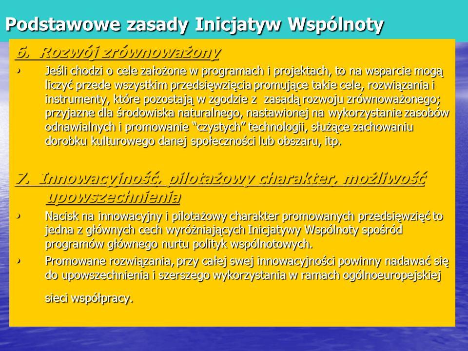 Podstawowe zasady Inicjatyw Wspólnoty 6.