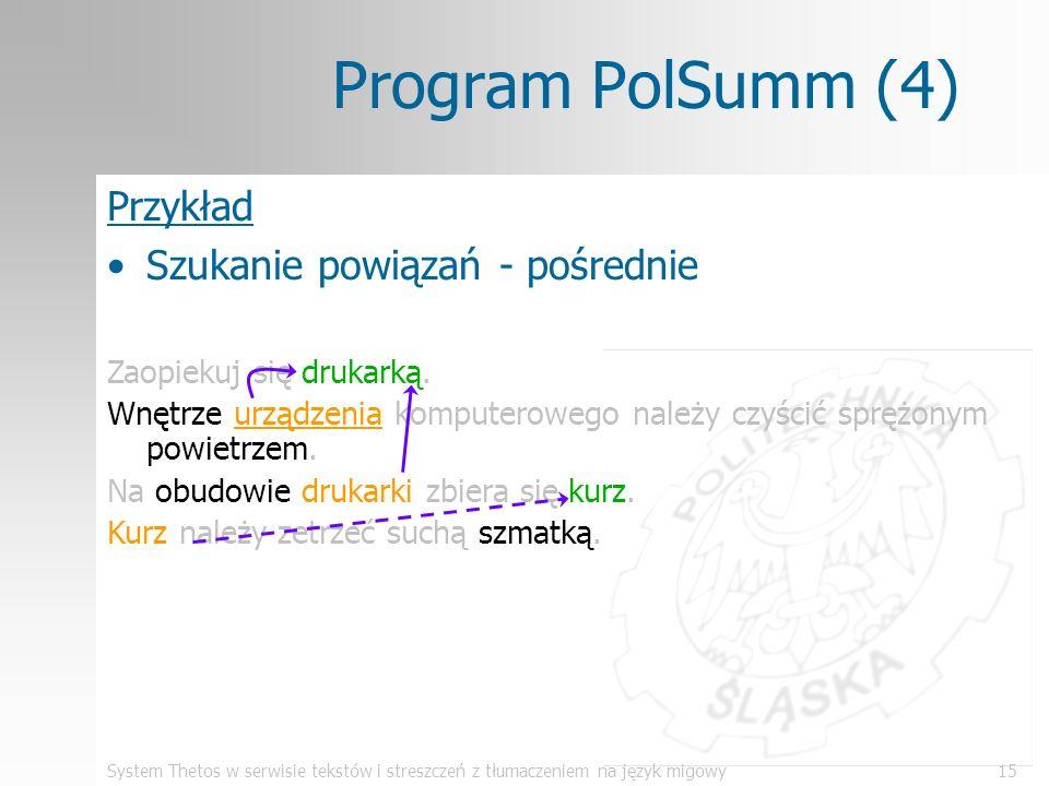 System Thetos w serwisie tekstów i streszczeń z tłumaczeniem na język migowy15 Program PolSumm (4) Zaopiekuj się drukarką. Wnętrze urządzenia komputer