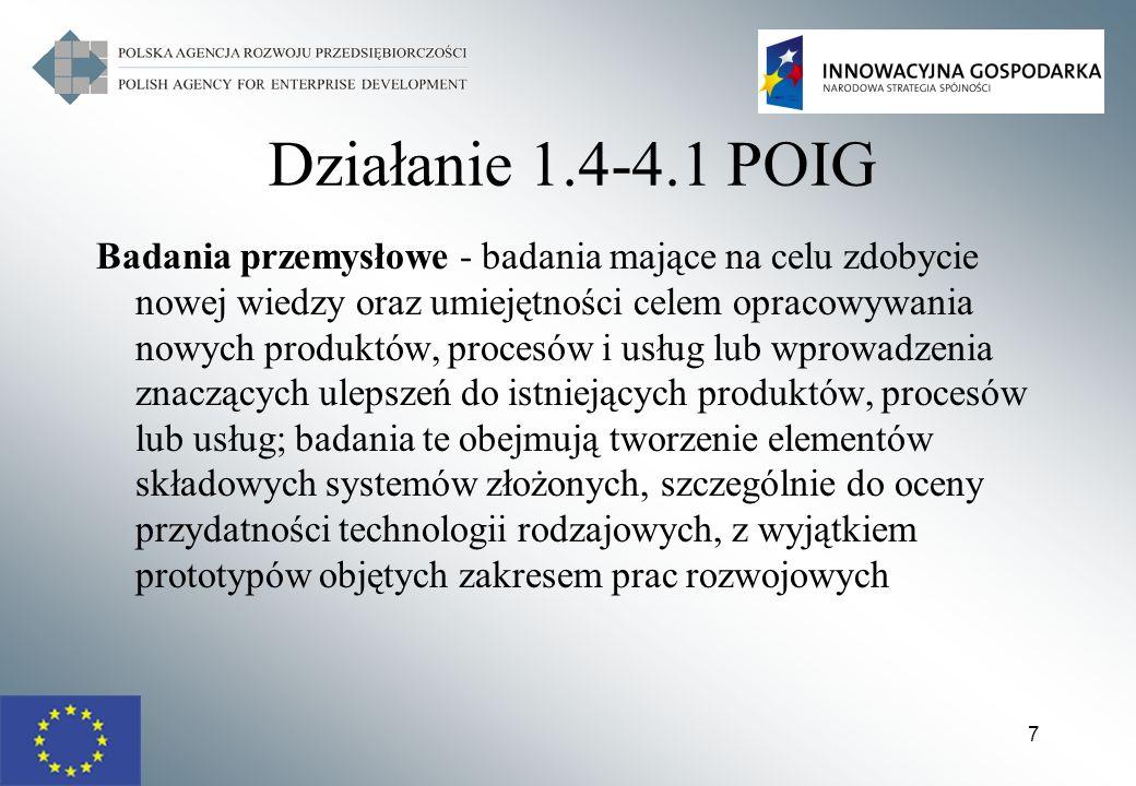 38 Działanie 4.2 POIG Intensywność wsparcia na inwestycje WOJEWÓDZTWA PRZEDSIĘBIORSTWA Mikro-, mali przedsiębiorcy Średni przedsiębiorcy Inni przedsiębiorcy Miasto stołeczne Warszawa50%40%30% Dolnośląskie, Mazowieckie, Pomorskie, Śląskie, Wielkopolskie, Zachodniopomorskie 60%50%40% Kujawsko – Pomorskie, Lubelskie, Lubuskie, Łódzkie, Małopolskie, Opolskie, Podkarpackie, Podlaskie, Świętokrzyskie, Warmińsko – Mazurskie 70%60%50%