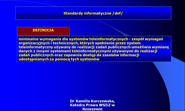 Standaryzacja stworzenie spójnych standardów informatycznych, zapewniających interoperacyjność systemów wykorzystywanych w administracji zapewniają regulacje prawne ustawy o informatyzacji działalności podmiotów realizujących zadania publiczne (Dz.U.