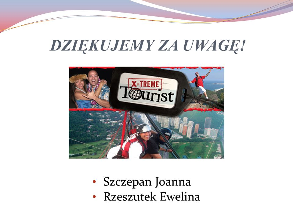 Szczepan Joanna Rzeszutek Ewelina DZIĘKUJEMY ZA UWAGĘ!
