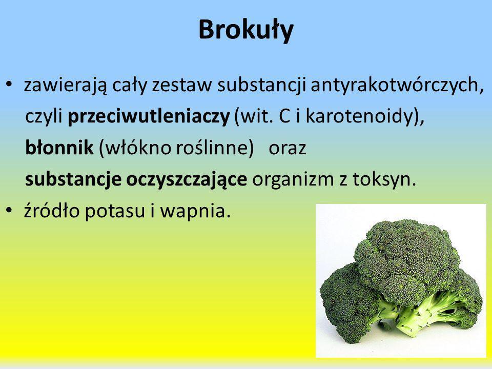 Brokuły zawierają cały zestaw substancji antyrakotwórczych, czyli przeciwutleniaczy (wit. C i karotenoidy), błonnik (włókno roślinne) oraz substancje