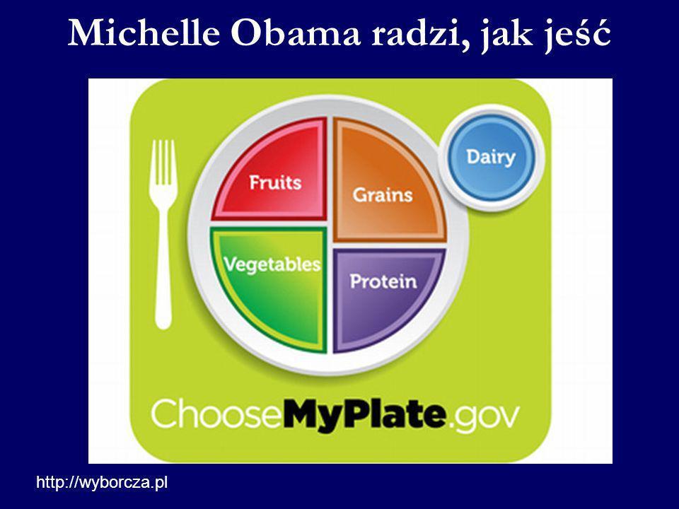 Michelle Obama radzi, jak jeść http://wyborcza.pl