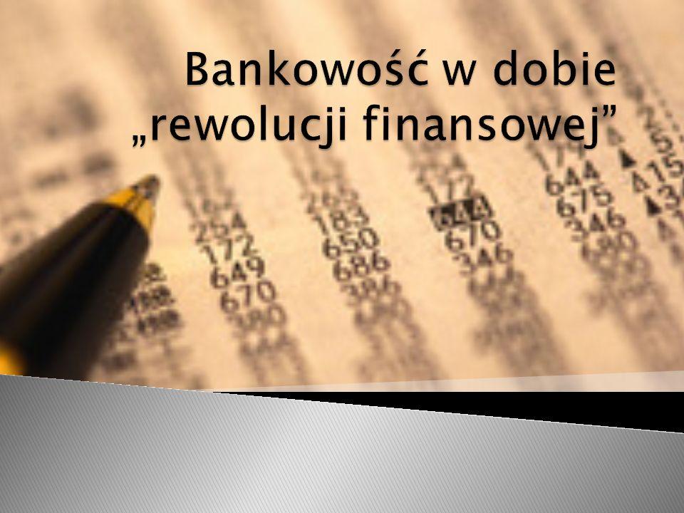 Okres licznych fuzji i przejęć Okres konsolidacji banków Reforma sektora bankowości spółdzielczej