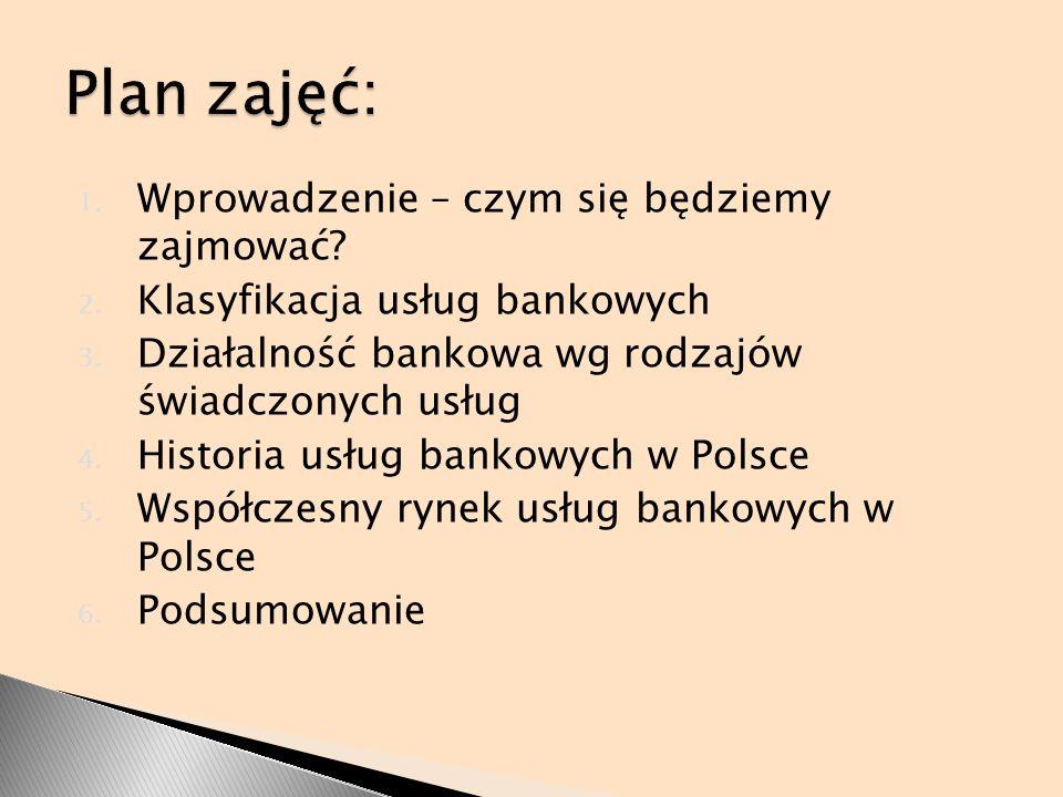 Cel przedmiotu: przekazanie informacji o dzialalnosci banków krajowych i zagranicznych Literatura: Jaworski W., Bankowość.