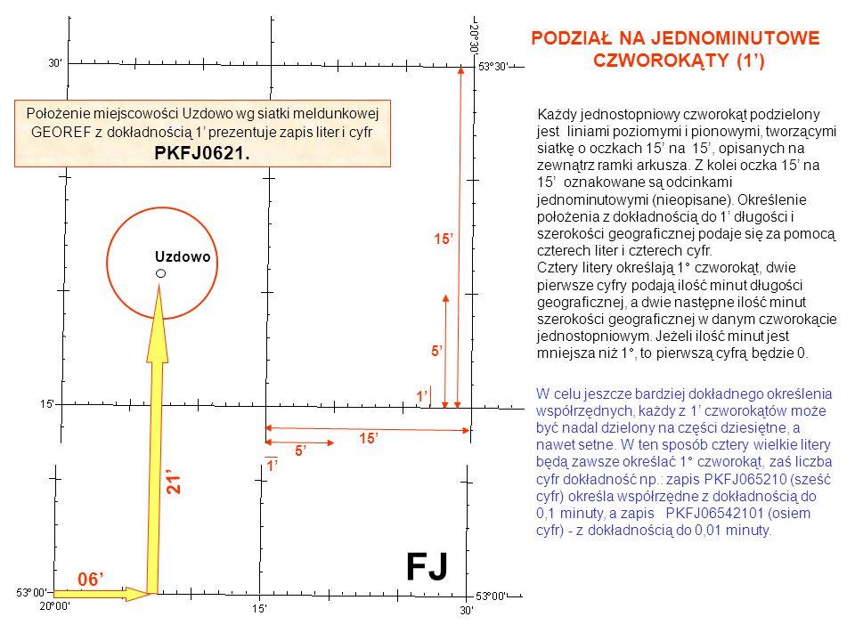 PODZIAŁ NA JEDNOMINUTOWE CZWOROKĄTY (1) Każdy jednostopniowy czworokąt podzielony jest liniami poziomymi i pionowymi, tworzącymi siatkę o oczkach 15 n