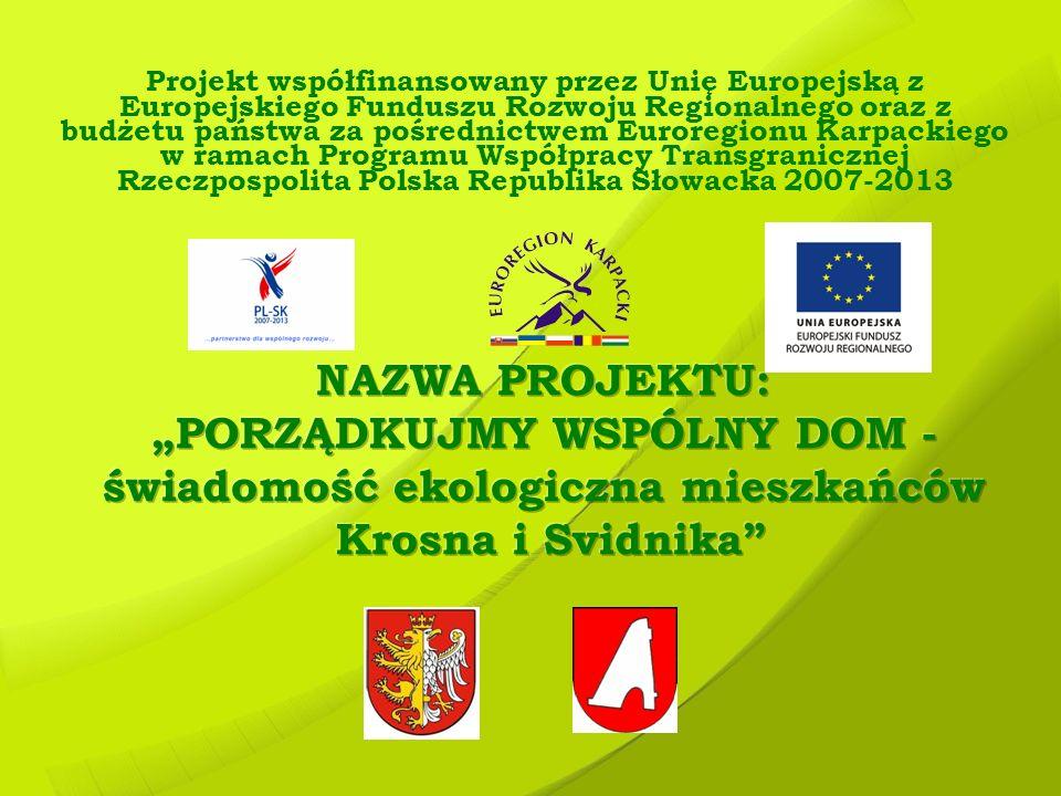 Projekt współfinansowany przez Unię Europejską z Europejskiego Funduszu Rozwoju Regionalnego oraz z budżetu państwa za pośrednictwem Euroregionu Karpa