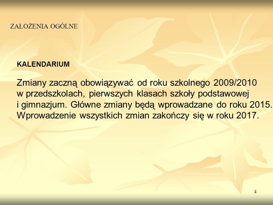 15 Ważnym celem działalności szkoły na III i IV etapie edukacyjnym jest skuteczne nauczenie języków obcych.