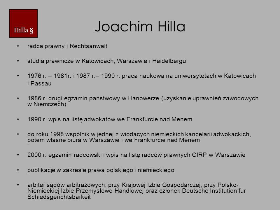 Joachim Hilla radca prawny i Rechtsanwalt studia prawnicze w Katowicach, Warszawie i Heidelbergu 1976 r.