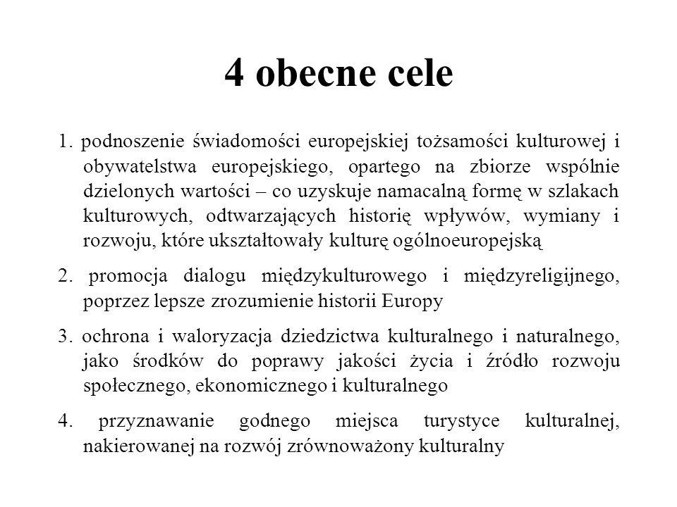4 obecne cele 1. podnoszenie świadomości europejskiej tożsamości kulturowej i obywatelstwa europejskiego, opartego na zbiorze wspólnie dzielonych wart