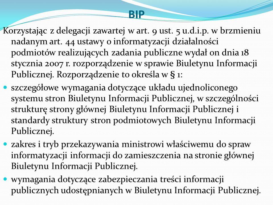 BIP Korzystając z delegacji zawartej w art. 9 ust.