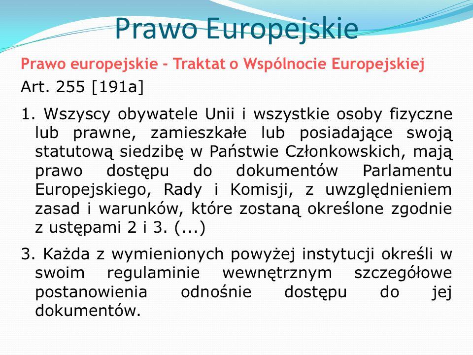 Prawo Europejskie Prawo europejskie - Traktat o Wspólnocie Europejskiej Art.
