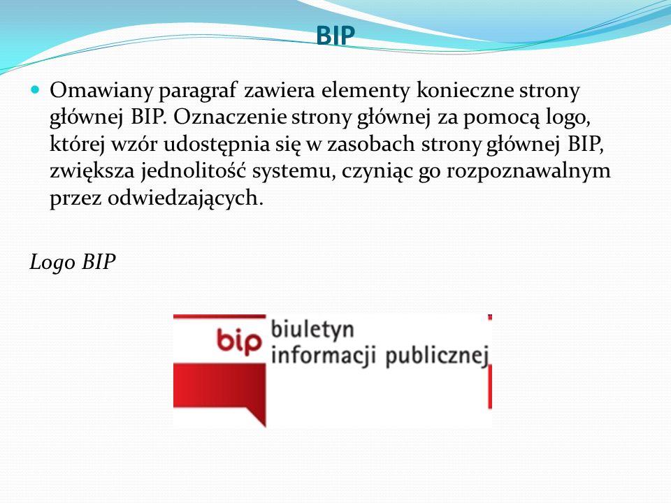 BIP Omawiany paragraf zawiera elementy konieczne strony głównej BIP.