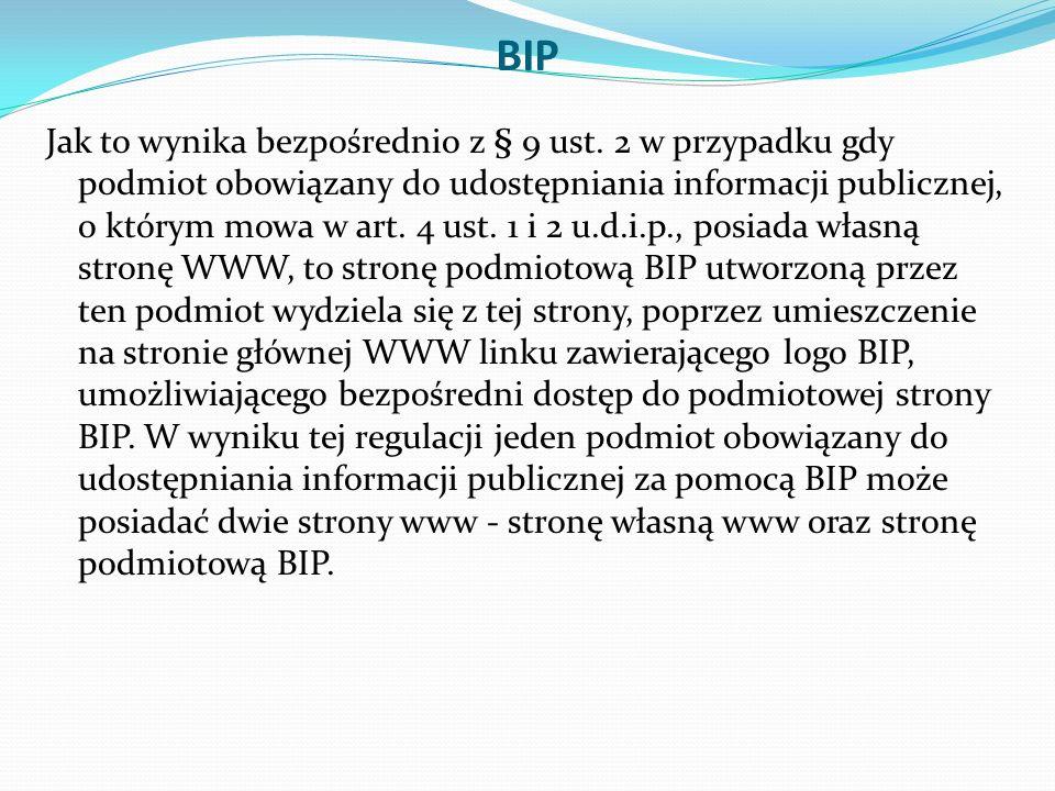 BIP Jak to wynika bezpośrednio z § 9 ust.