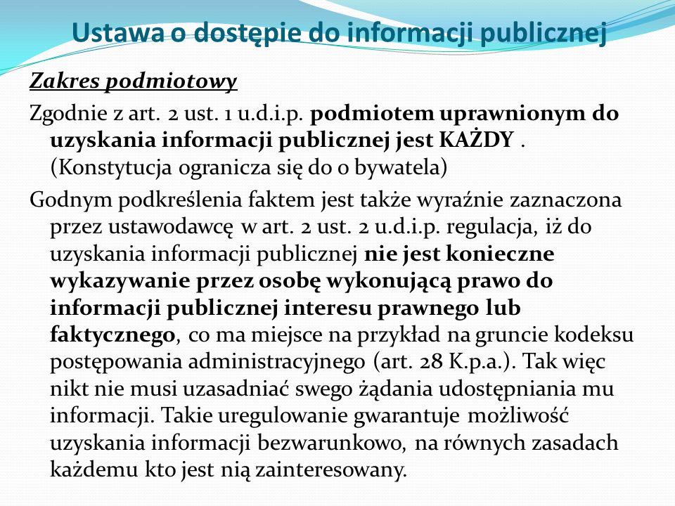 Ustawa o dostępie do informacji publicznej Zakres podmiotowy Zgodnie z art.