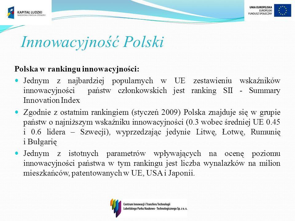 Innowacyjność Polski Polska w rankingu innowacyjności: Jednym z najbardziej popularnych w UE zestawieniu wskaźników innowacyjności państw członkowskic