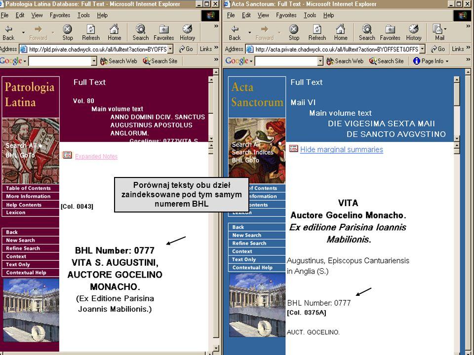 Porównaj teksty obu dzieł zaindeksowane pod tym samym numerem BHL