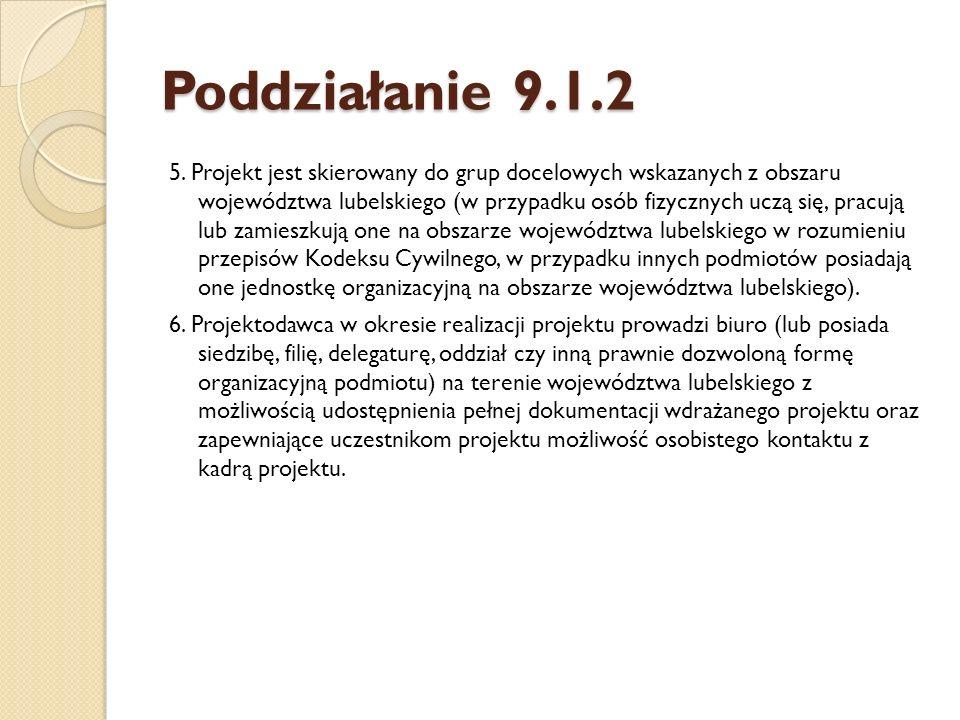 PODDZIAŁANIE 9.6.2 Kryteria strategiczne: 1.