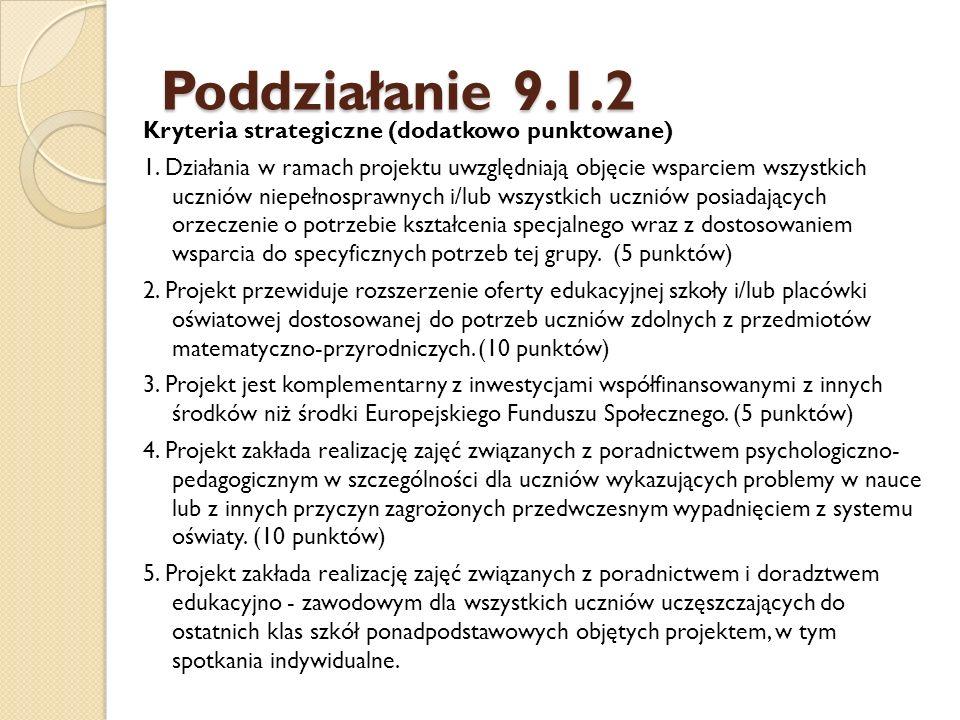 Poddziałanie 9.1.2 Kryteria strategiczne (dodatkowo punktowane) 1.