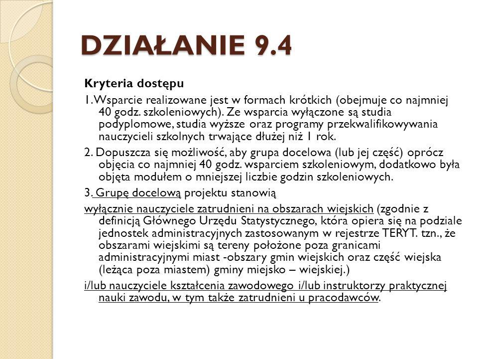 DZIAŁANIE 9.4 4.