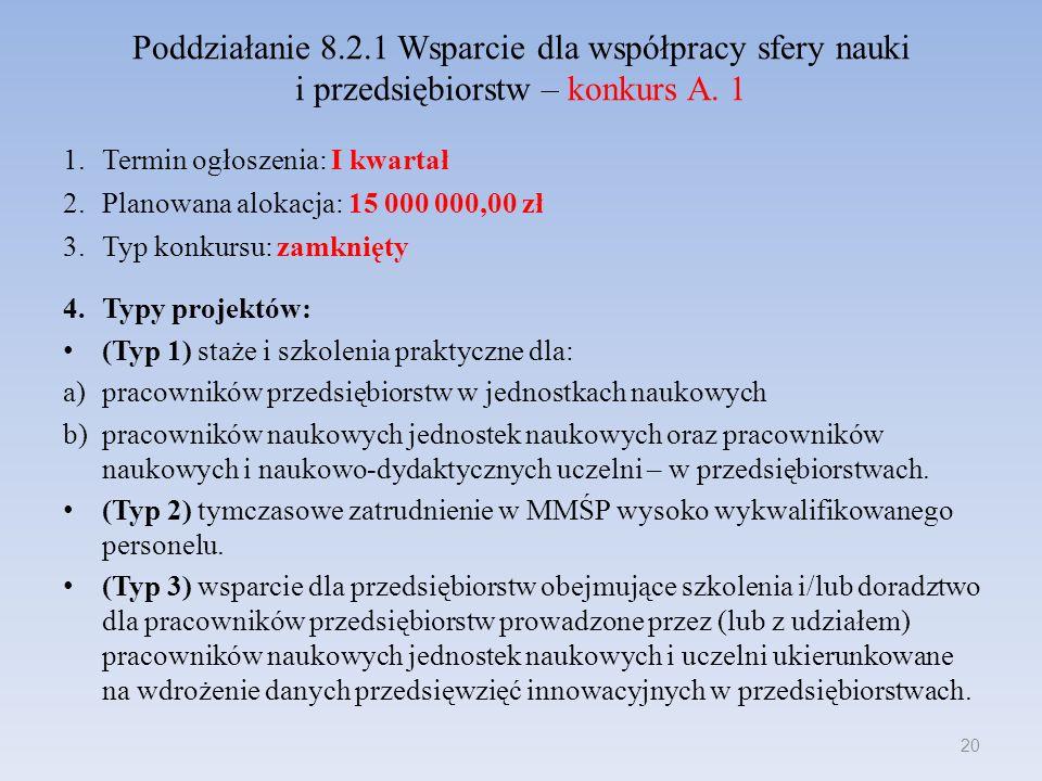 Poddziałanie 8.2.1 Wsparcie dla współpracy sfery nauki i przedsiębiorstw – konkurs A.