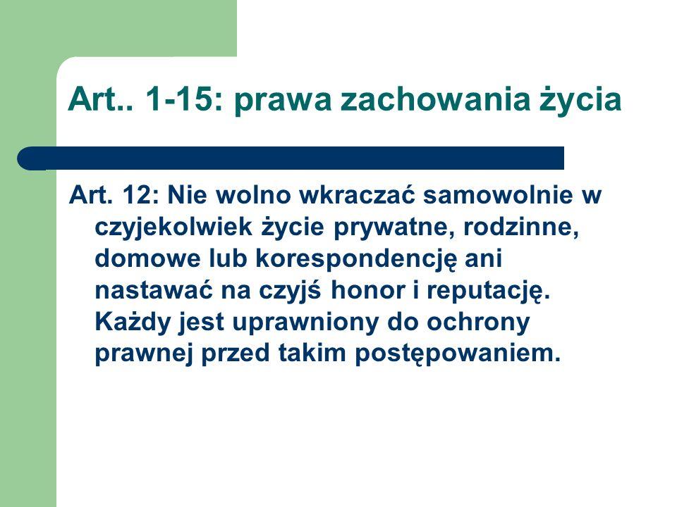 Art..1-15: prawa zachowania życia Art. 13 1.