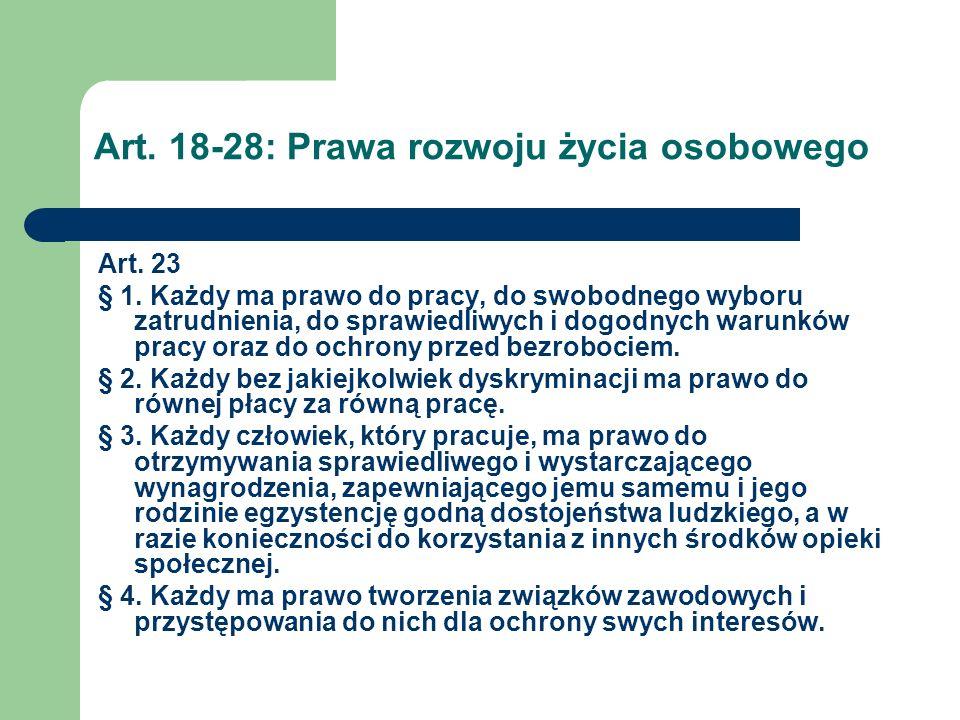 Art.18-28: Prawa rozwoju życia osobowego Art. 24.
