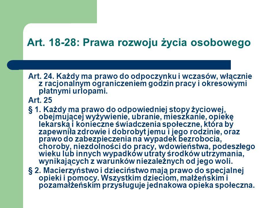 Art.18-28: Prawa rozwoju życia osobowego Art. 26 § 1.