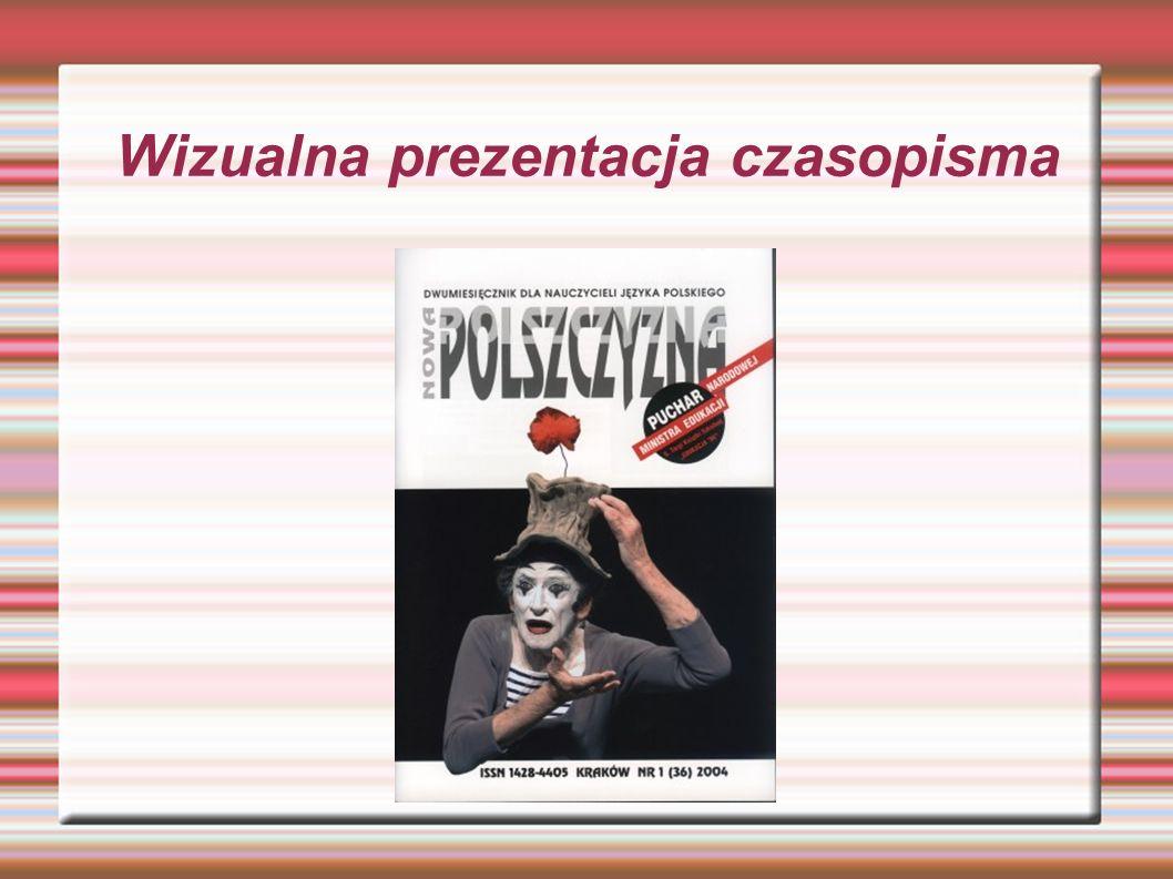 Grono autorów Szerokie grono autorów, wywodzących się zwłaszcza z Instytutu Filologii Polskiej krakowskiej Akademii Pedagogicznej oraz Katedry Dydakty