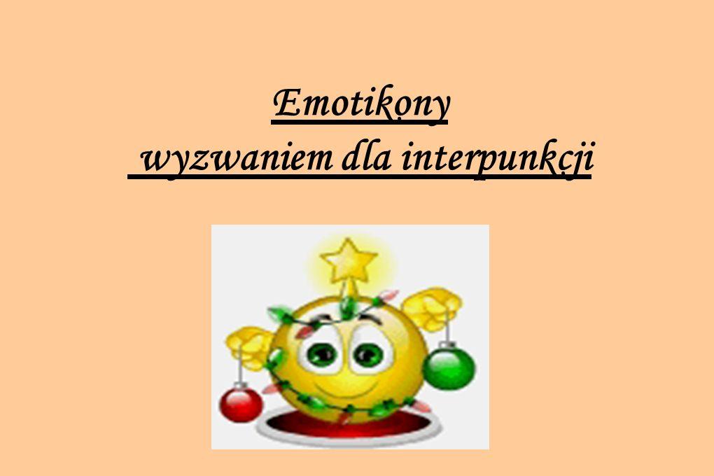 Emotikony wyzwaniem dla interpunkcji