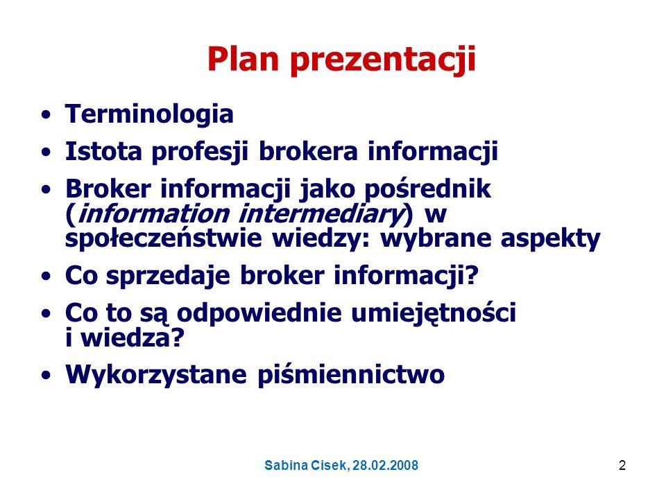 Sabina Cisek, 28.02.20083 Terminologia
