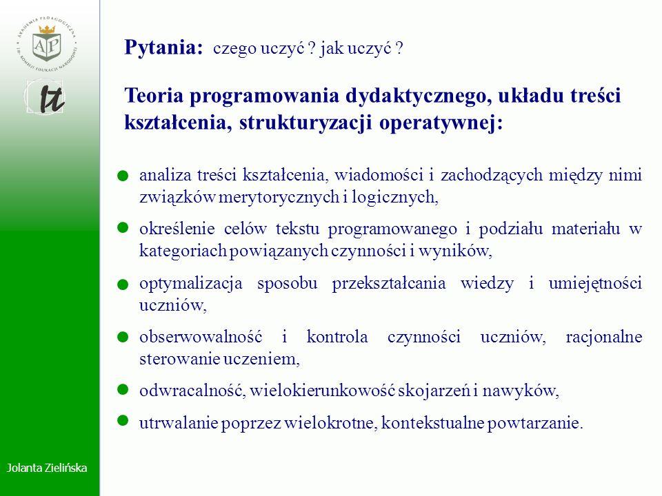 Jolanta Zielińska analiza treści kształcenia, wiadomości i zachodzących między nimi związków merytorycznych i logicznych, określenie celów tekstu prog