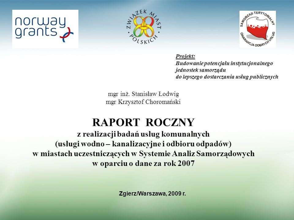 Projekt: Budowanie potencjału instytucjonalnego jednostek samorządu do lepszego dostarczania usług publicznych mgr inż. Stanisław Łodwig mgr Krzysztof