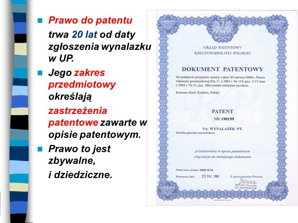 Prawo do patentu trwa 20 lat od daty zgłoszenia wynalazku w UP. Jego zakres przedmiotowy określają zastrzeżenia patentowe zawarte w opisie patentowym.