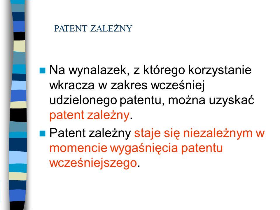 Na wynalazek, z którego korzystanie wkracza w zakres wcześniej udzielonego patentu, można uzyskać patent zależny. Patent zależny staje się niezależnym