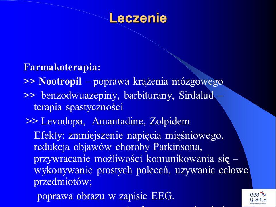 Leczenie Farmakoterapia: >> Nootropil – poprawa krążenia mózgowego >> benzodwuazepiny, barbiturany, Sirdalud – terapia spastyczności >> Levodopa, Aman