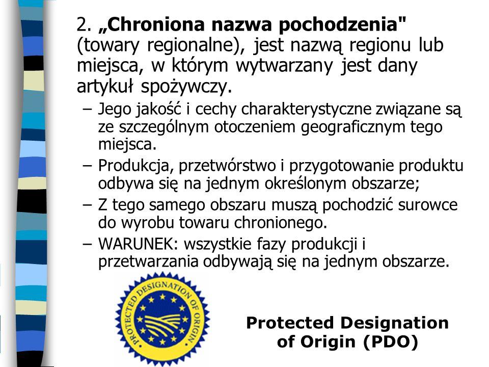 2. Chroniona nazwa pochodzenia