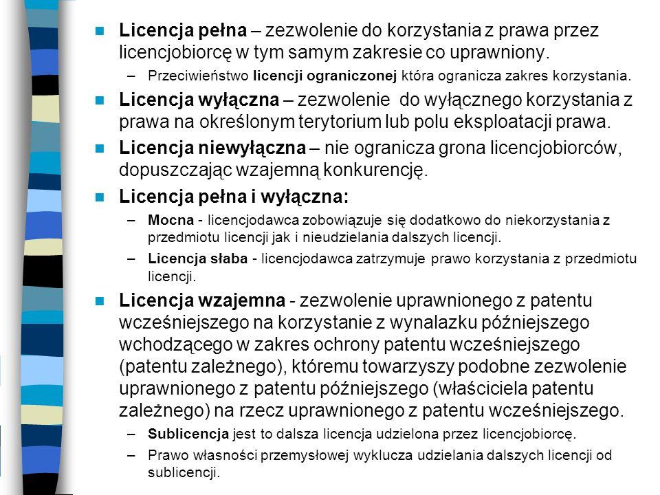 Licencja pełna – zezwolenie do korzystania z prawa przez licencjobiorcę w tym samym zakresie co uprawniony. –Przeciwieństwo licencji ograniczonej któr