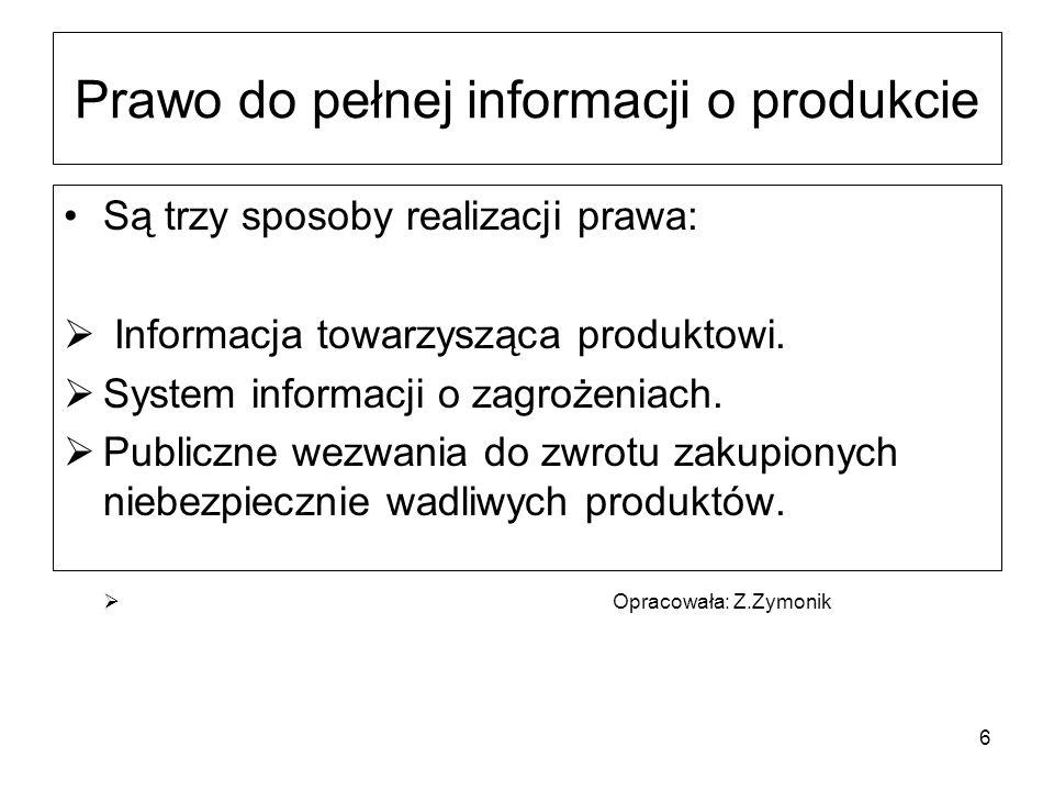 7 1.Informacja towarzysząca produktowi Opis właściwości produktu.