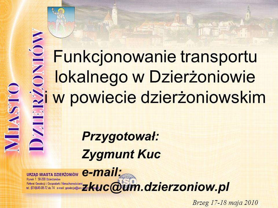 DZIERŻONIÓW Miasto liczące 34,96 tys.mieszkańców Powierzchnia: 20 km2 Położone w woj.