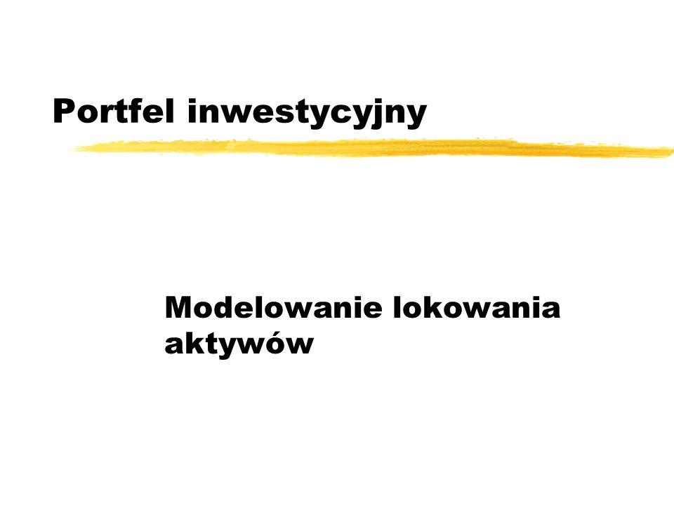 Portfel inwestycyjny Modelowanie lokowania aktywów