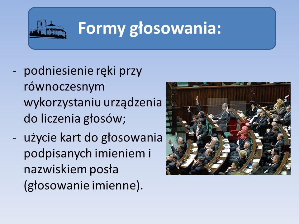 Wyniki i reasumpcja głosowania: Wyniki głosowania ogłasza Marszałek Sejmu.