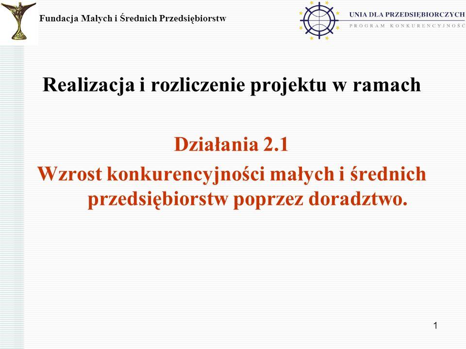 2 Realizacja umowy: niezbędne dokumenty, terminy, zasady realizacji projektów Dokonywanie zmian w umowie o dofinansowanie: terminy, rodzaje dokumentów niezbędnych do wprowadzenia zmian Zasady rozliczania projektów (w tym wniosek o płatność i sprawozdanie z realizacji projektu) Promocja projektu Najczęściej popełniane błędy Fundacja Małych i Średnich Przedsiębiorstw