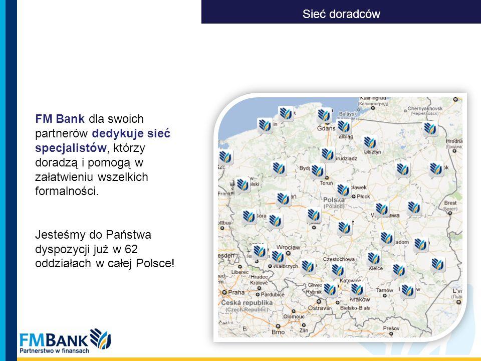 FM Bank dla swoich partnerów dedykuje sieć specjalistów, którzy doradzą i pomogą w załatwieniu wszelkich formalności. Jesteśmy do Państwa dyspozycji j