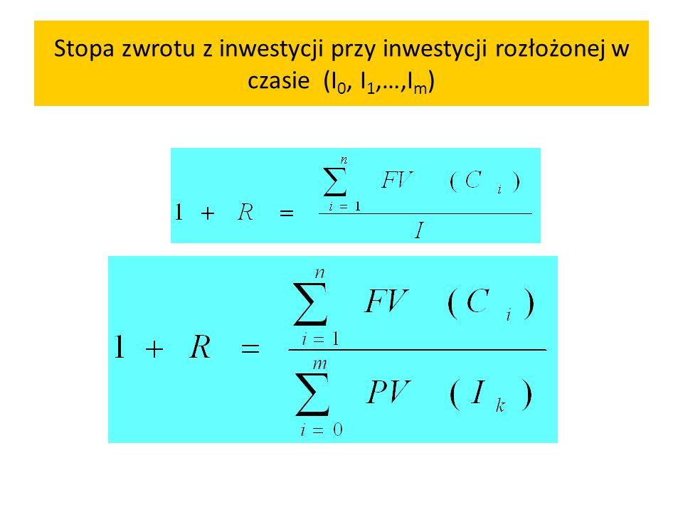 Stopa zwrotu z inwestycji przy inwestycji rozłożonej w czasie (I 0, I 1,…,I m )