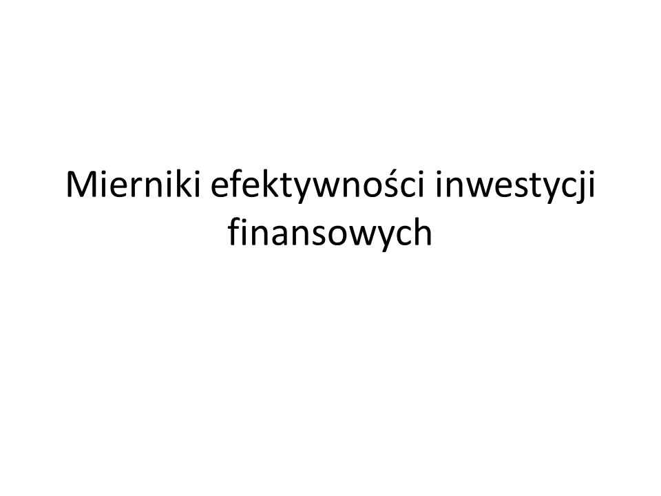 Wewnętrzna stopa zwrotu (IRR) internal rate of return Def.