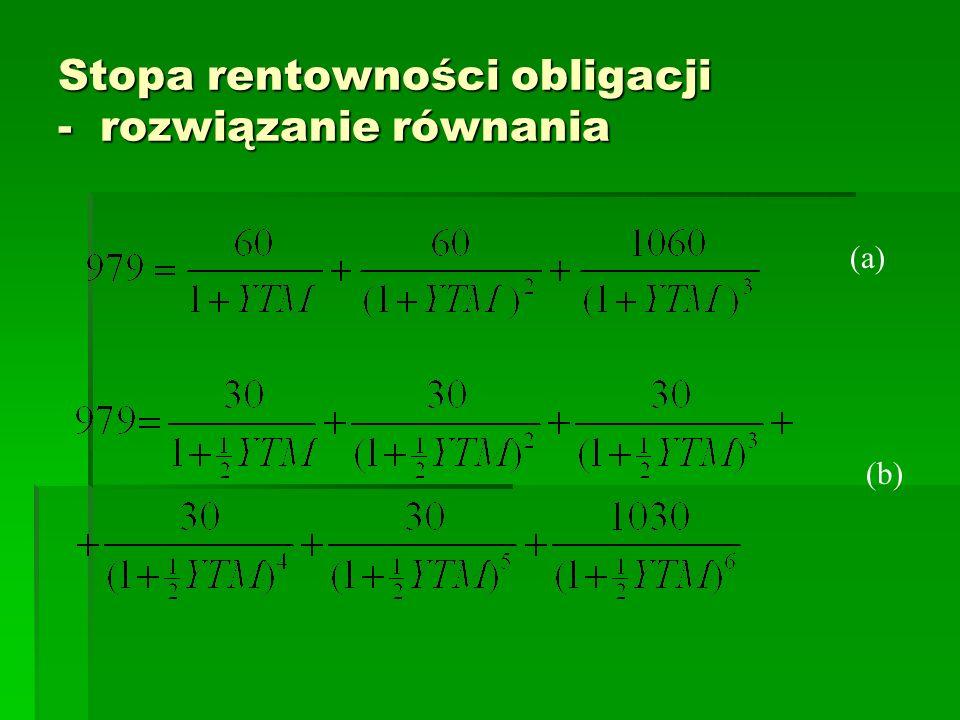 Stopa rentowności obligacji - rozwiązanie równania (a) (b)