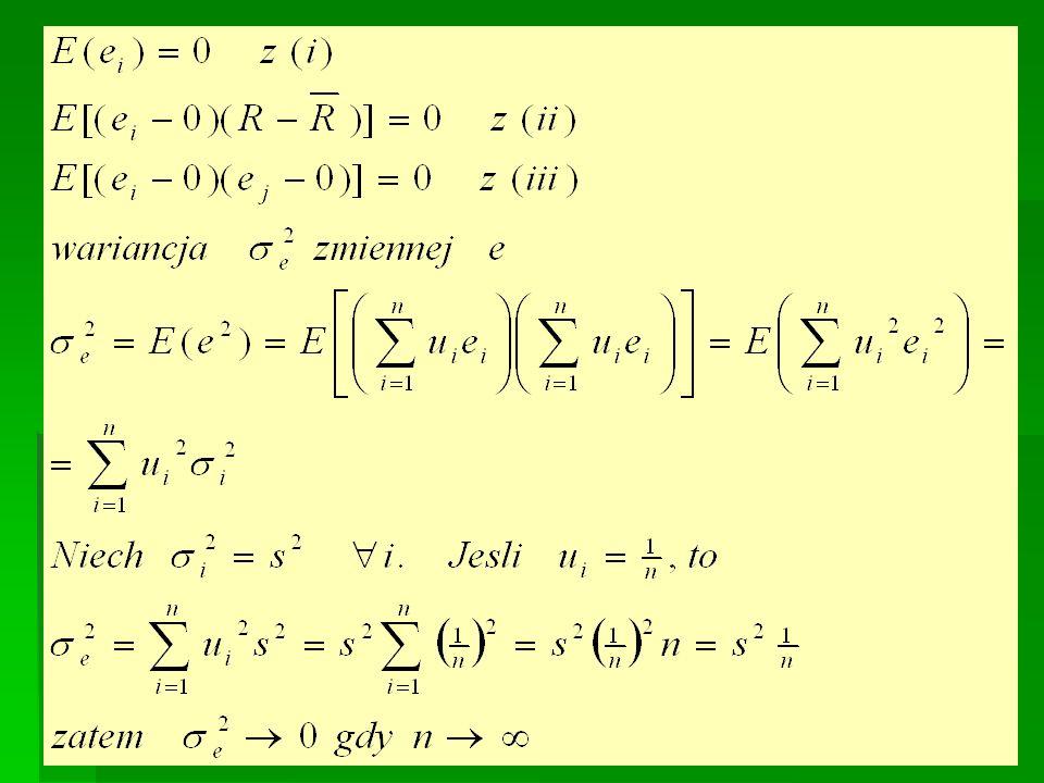 Składnik e jest średnią ważoną składników losowych poszczególnych akcji. Prawdziwe są równości