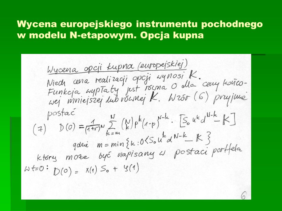 Wycena europejskiego instrumentu pochodnego w modelu N-etapowym. Opcja kupna